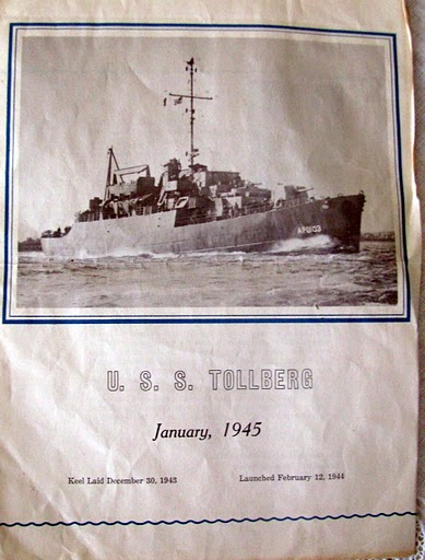 This is a copy of the program for the launching of the USS Tollberg late in World War II. McLean went to Okinawa aboard her as an electrician's mate.  Photo provided