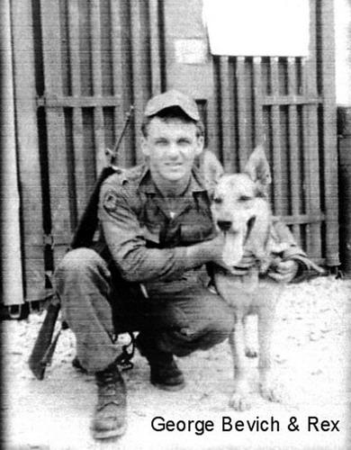 Airman 2/C George Bevich, a dog handler in Vietnam is pictured with his dog, Rex. He was killed in a Viet Cong mortar attack in December 1966. He received the Silver Star for alerting the airbase a VC attack was coming. Photo provided